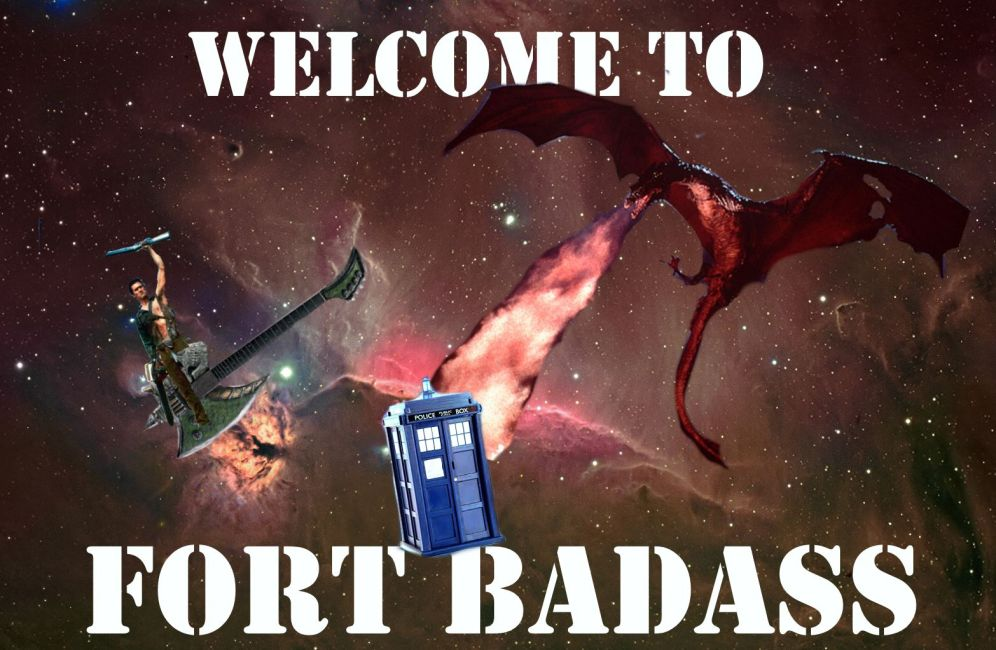 Welcome To Fort Badass
